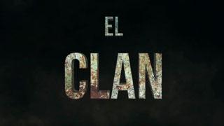 «El Clan» – Making of